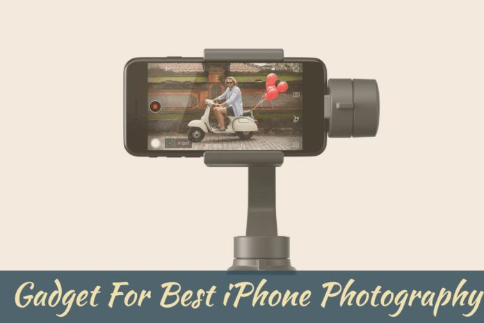 Best iPhone Photography Gadget