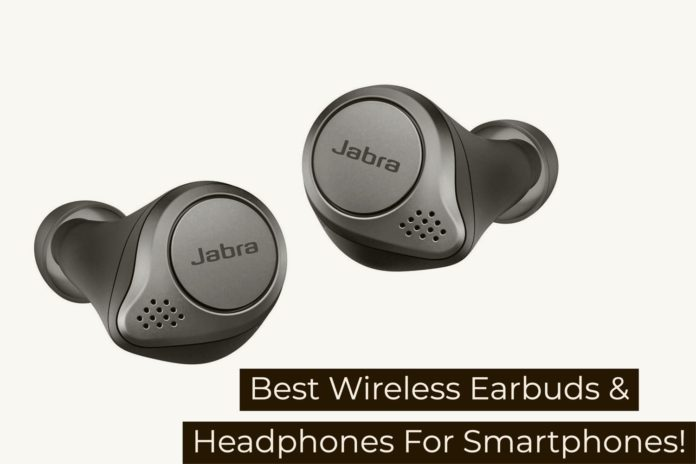 Best Earbuds & Headphone For Smartphone