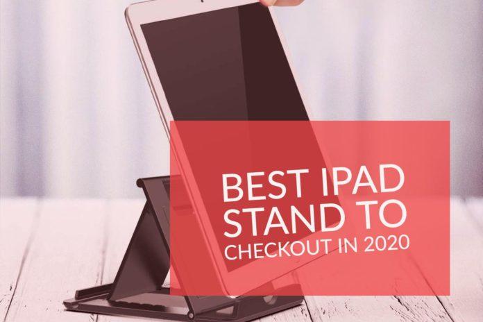 Best iPad stand