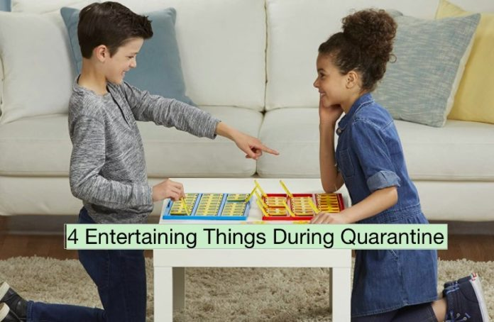 4 Entertaining thing During Quarantine